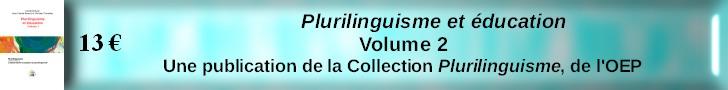 Plurilinguisme et éducation - vol. 2